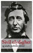 """""""Sivil ulydighet og andre politiske tekster"""" av Henry D. Thoreau"""
