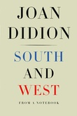 """""""South and west from a notebook"""" av Joan Didion"""