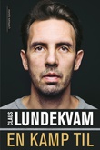 """""""En kamp til"""" av Claus Lundekvam"""