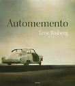 """Automemento"" av Terje Risberg"