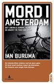 """""""Mord i Amsterdam - det liberale Europa, islam og drapet på Theo van Gogh"""" av Ian Buruma"""