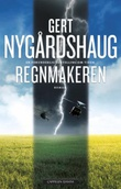 """""""Regnmakeren roman"""" av Gert Nygårdshaug"""