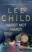 """Hardt mot hardt"" av Lee Child"
