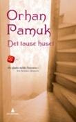 """""""Det tause huset"""" av Orhan Pamuk"""