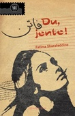"""Du, jente!"" av Fatima Sharafeddine"