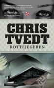 """""""Rottejegeren - kriminalroman"""" av Chris Tvedt"""
