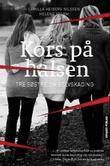 """Kors på halsen - tre søstre om selvskading"" av Camilla Heiberg Nilssen"