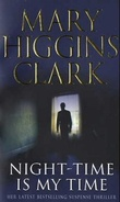 """Night-time is my time"" av Mary Higgins Clark"