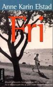 """""""Fri - roman"""" av Anne Karin Elstad"""