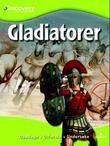 """""""Gladiatorer oppdage, utforske, undersøke"""" av Louise Park"""
