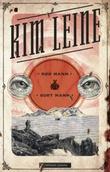 """""""Rød mann/sort mann roman"""" av Kim Leine"""