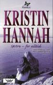"""""""Søstre - for alltid"""" av Kristin Hannah"""
