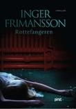 """""""Rottefangeren"""" av Inger Frimansson"""
