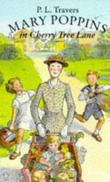"""Mary Poppins in Cherry Tree Lane"" av P. L. Travers"