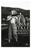 """""""Prinsessen på bordet! - en rapsodi"""" av Agnar Mykle"""