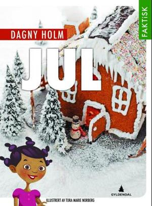 """""""Jul"""" av Dagny Holm"""