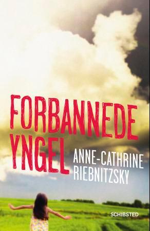 """Forbannede yngel"" av Anne-Cathrine Riebnitzsky"