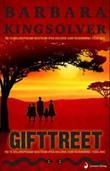 """""""Gifttreet - roman"""" av Barbara Kingsolver"""