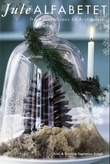 """""""Julealfabetet - fra adventskrans til årstidsfest"""" av Lise Septimus Krogh"""
