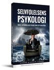 """""""Selvfølelsens psykologi - bedre selvfølelse ved å bruke hodet litt annerledes"""" av Sondre Risholm Liverød"""