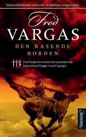 """""""Den rasende horden"""" av Fred Vargas"""