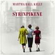 """Syrinpikene"" av Martha Hall Kelly"