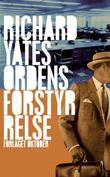 """""""Ordensforstyrrelse"""" av Richard Yates"""
