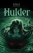 """Hulder"" av Tonje Tornes"