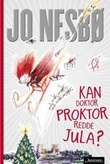 """""""Kan doktor Proktor redde jula?"""" av Jo Nesbø"""