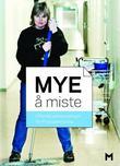 """""""Mye å miste - offentlig sektors pensjon"""" av Magnus E. Marsdal"""