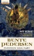 """""""Mannen som fløy - roman"""" av Bente Pedersen"""