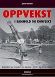 """""""Oppvekst i samhold og konflikt - barndom og ungdom på Rjukan i 1930- og 1940-årene"""" av Joar Tranøy"""