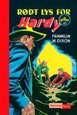 """""""Rødt lys for Hardy-guttene"""" av Franklin W. Dixon"""