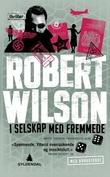 """""""I selskap med fremmede"""" av Robert Wilson"""