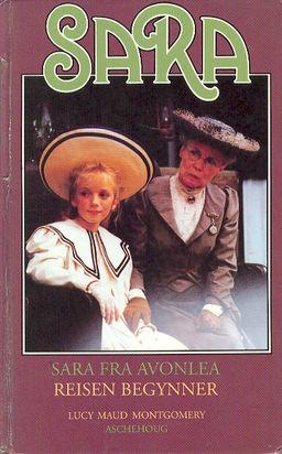 """""""Sara fra Avonlea - reisen begynner"""" av Lucy Maud Montgomery"""