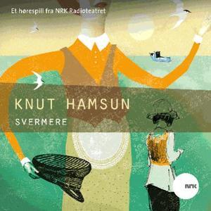 """Svermere"" av Knut Hamsun"