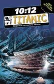 """""""Titanic - skipsvrak og sunkne skatter"""" av John Malam"""