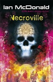 """""""Necroville"""" av Ian McDonald"""