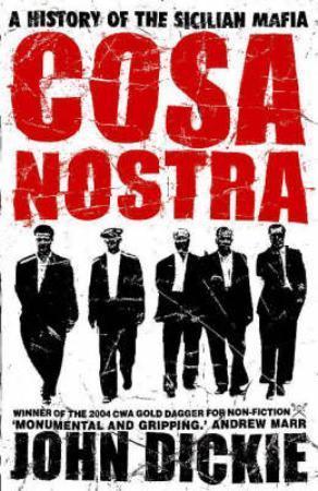 """""""Cosa Nostra - a history of the Sicilian mafia"""" av John Dickie"""
