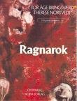 """""""Ragnarok"""" av Tor Åge Bringsværd"""