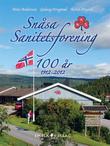 """""""Snåsa Sanitetsforening 100 år - 1912-2012"""" av Anne Andersson"""
