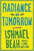 """""""Radiance of tomorrow"""" av Ishmael Beah"""