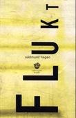 """""""Flukt - novelle"""" av Oddmund Hagen"""