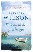 """""""Flukten til den greske øya"""" av Patricia Wilson"""