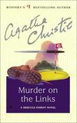 """The Murder on the Links (Hercule Poirot Mysteries)"" av Agatha Christie"