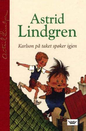 """""""Karlson på taket spøker igjen"""" av Astrid Lindgren"""