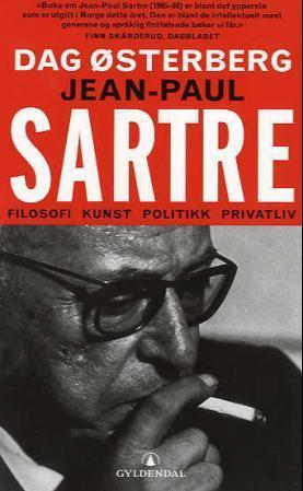 """Jean-Paul Sartre - filosofi, kunst, politikk, privatliv"" av Dag Østerberg"