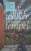 """""""Min følgesvenns tempel"""" av Alice Walker"""