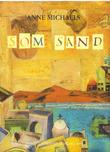 """""""Som sand"""" av Anne Michaels"""