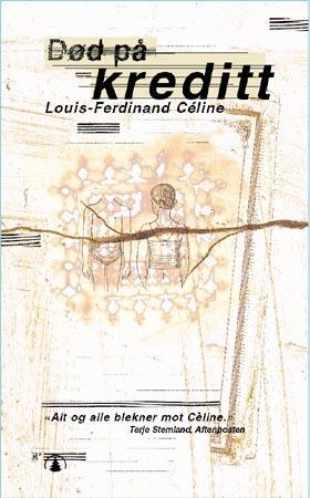 """""""Død på kreditt"""" av Louis-Ferdinand Celine"""